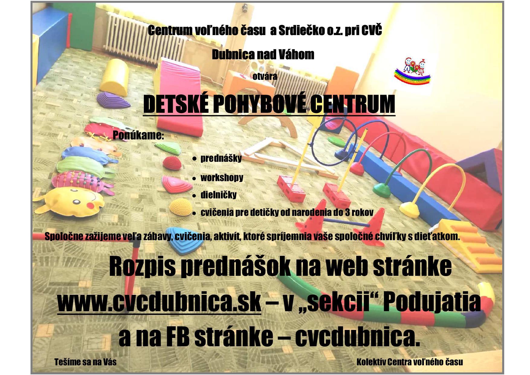 Nové pohybové detské centrum...